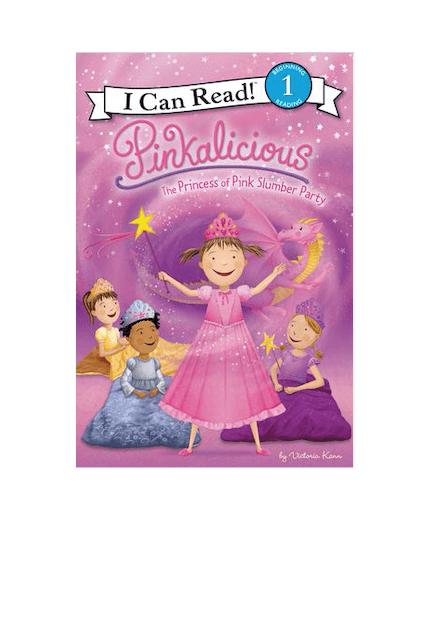 I.C.R. Pinkalicious: The Princess of Pink Slumber