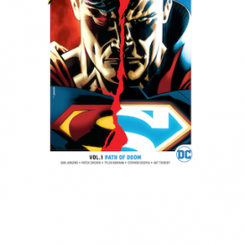 Superman: Action Comics Vol. 1 Path of Doom Rebirt