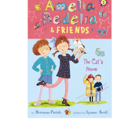 Amelia Bedelia & Friends #2: The Cat's Meow