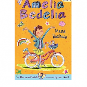 Amelia Bedelia #1: Amelia Bedelia Means Business