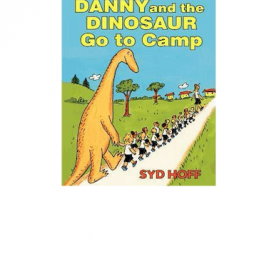 I.C.R. Danny and the Dinosaur Go to Camp by Syd Ho