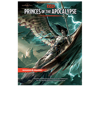 Dungeons & Dragons Princes of the Apocalypse