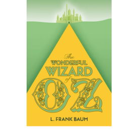 Collins Classic: The Wonderful Wizard of Oz PB