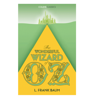Collins Classic: The Wonderful Wizard of Oz PB