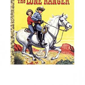 L.G.B. The Lone Ranger Little Golden Books