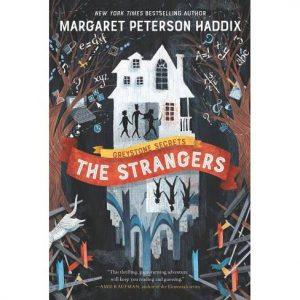 Greystone Secrets #1: The Strangers Hardcover