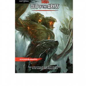 Dungeons & Dragons Out of the Abyss Module