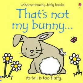 That's Not My Bunny... Touchy Feely Board Book