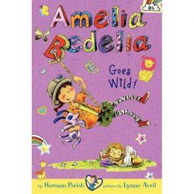 Amelia Bedelia #4: Goes Wild